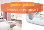 Lumiere-pulsee-ou-institut