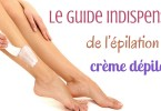 Le guide indispensable depilatoire