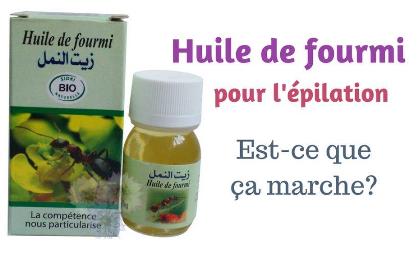 Huile-fourmi-epilation